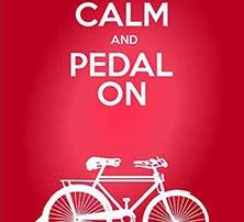 keep calm and pedal on - San Diego Scenic Cycle Tours